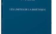 Recension – Noesis : Les Limites de la Bioéthique.