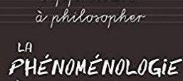 Recension – La phénoménologie par Christine Leroy