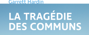 Recension – La Tragédie des communs, Garret Hardin