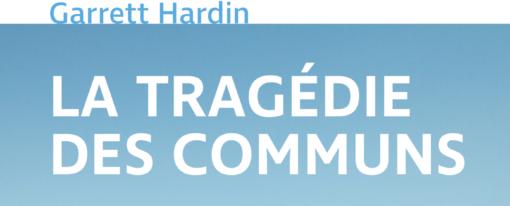 Recension – La Tragédie des communs, Garret Hardin