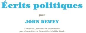 Compte-rendu – Ecrits Politiques, de Dewey.