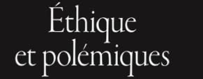 Recension – Ethique et Polémiques