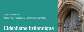 Recension – British Idealism de Jean-Paul Rosaye & Catherine Marshall.